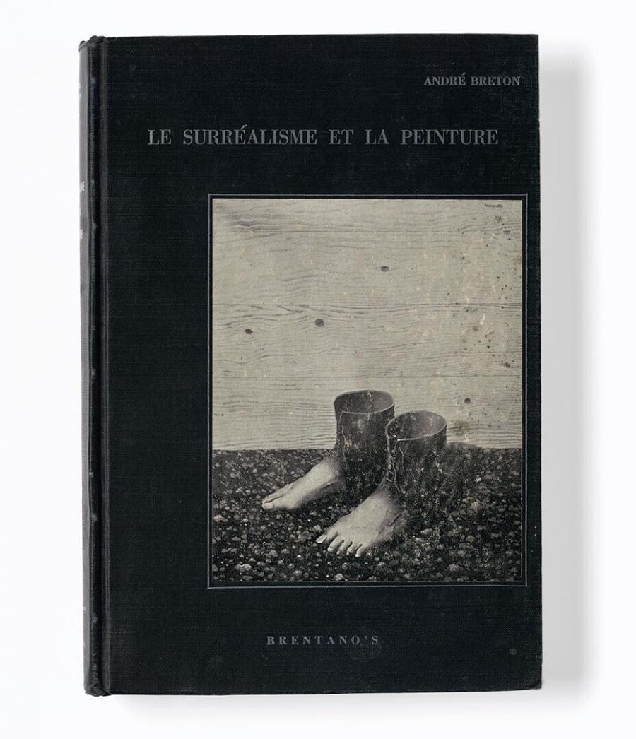Le surréalisme et la peinture, suivi de Génèse et perspective artistiques du surréalisme et de Fragments inédits